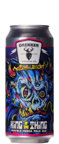 Drekker Brewing King Of The Thing