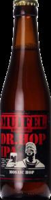 Muifel Dr. Hop IPA Mosaic Version