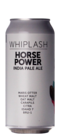 Whiplash Horse Power