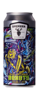Drekker Brewing Co. Evil Natured Robots