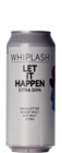 Whiplash Let It Happen