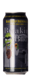 Knee Deep Brewing Company Breaking Bud