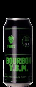 Fierce Beer Bourbon BA V.B.M.