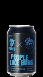 Fierce / People Like Us People Like Buns