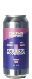 Evil Twin It's Soul Good Man