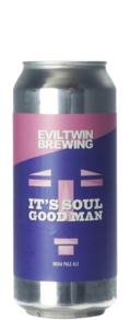 Evil Twin It's Soul Good Man