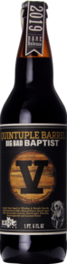 Epic Quintupel Barrel Big Bad Baptist 2019 Release #5