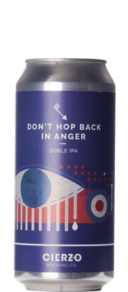 Cierzo Brewing Don't Hop Back In Anger