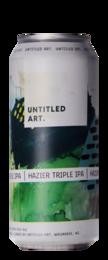Untitled Art Hazier Triple IPA