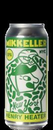 Mikkeller New York Henry Heater