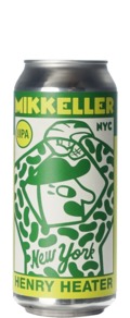 Mikkeller New York Henry Heater