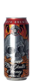 Toppling Goliath Fire, Skulls & Money