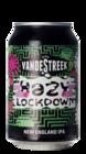 VandeStreek Hazy Lockdown
