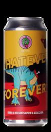 Hopito Whatever Forever