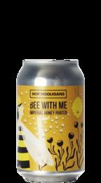 Hop Hooligans Bee With Me