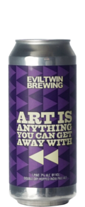 Evil Twin Art Is Anything You Can Get Away With