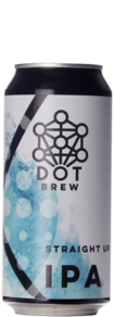 Dot Brew Straight Up IPA