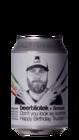 Beerbliotek / Brewski Don't You Look So Surprised, Happy Birthday Trucker