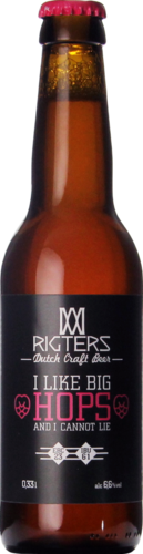Rigters I like Big Hops And I Can Not Lie