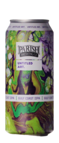 Untitled Art / Parish Brewing Gulf Coast IIPA