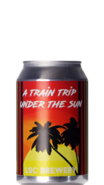 Loc Brewery Train Trip Under The Sun